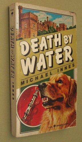 Death by Water: A Sir John Appleby Mystery: Innes, Michael