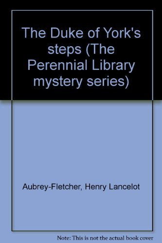 9780060805883: The Duke of York's steps (The Perennial Library mystery series)