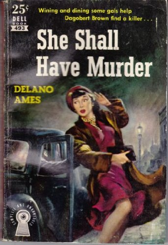 She Shall Have Murder (Perennial Library, P638): Ames, Delano