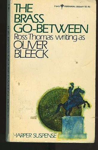The brass go-between (Perennial library): Bleeck, Oliver