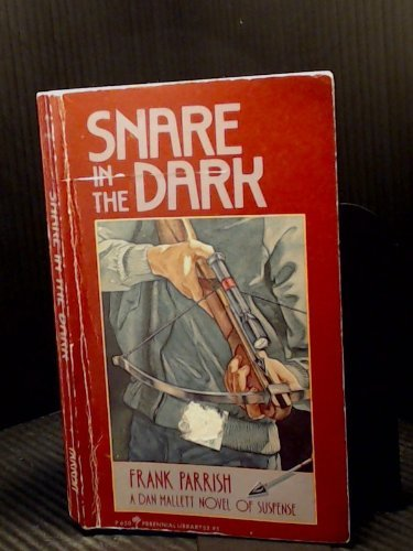 9780060806507: Snare in the dark (Perennial library)