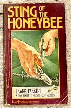 9780060806521: Sting of the honeybee (Perennial library)