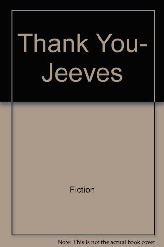 9780060806576: Thank You, Jeeves (A Jeeves and Bertie Novel)