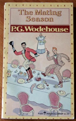 The Mating Season: P. G Wodehouse