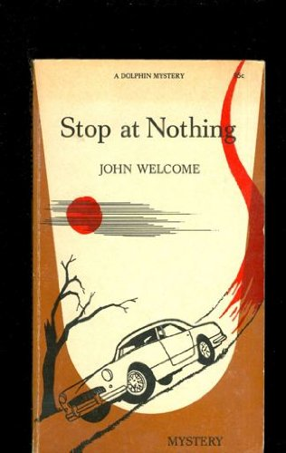 Stop at nothing (Perennial library mystery series): Welcome, John