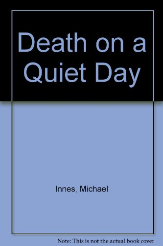 9780060806774: Death on a Quiet Day