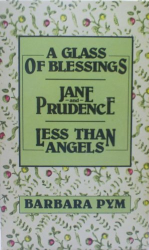 9780060806781: Less Than Angels / Jane and Prudence / A Glass of Blessings