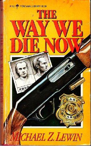 9780060807108: The way we die now