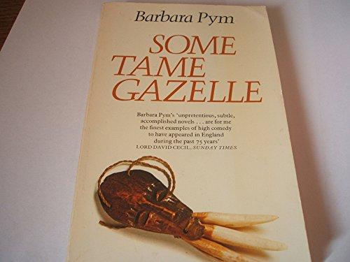 9780060807139: Some tame gazelle