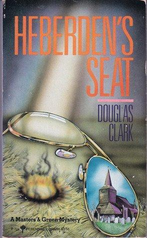 9780060807245: Heberden's Seat