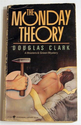 9780060807375: The Monday Theory