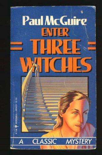 9780060807382: Enter Three Witches