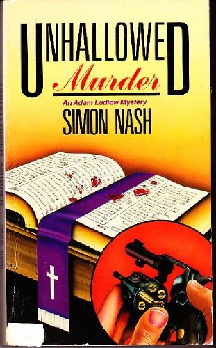 9780060807580: Unhallowed Murder