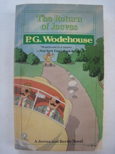 The return of Jeeves: P. G Wodehouse