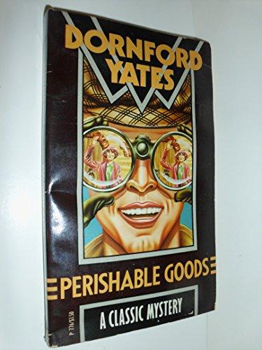 9780060807764: Perishable Goods