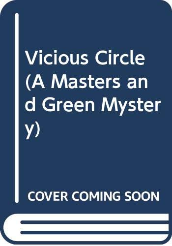 9780060807788: Vicious Circle (A Masters and Green Mystery)