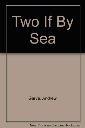 9780060807924: Two If by Sea
