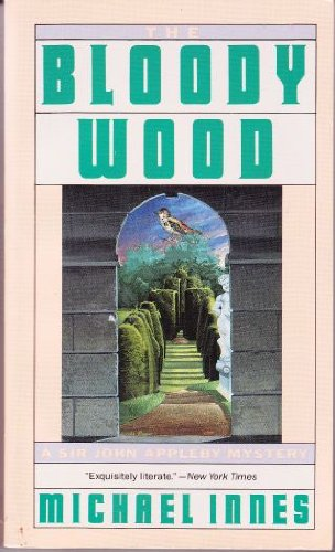 The Bloody Wood (Perennial Mystic Library): Innes, Michael