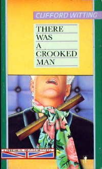 There Was a Crooked Man (Perennial Mystery Library): Witting, Clifford