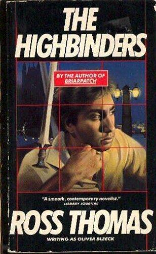 9780060808624: The Highbinders