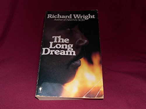 The Long Dream: Wright, Richard