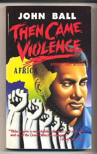9780060808839: Then Came Violence: A Virgil Tibbs Mystery