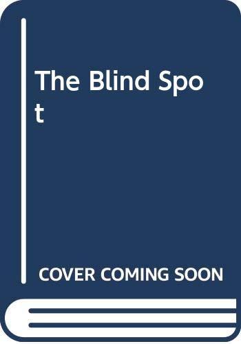 9780060808952: The Blind Spot