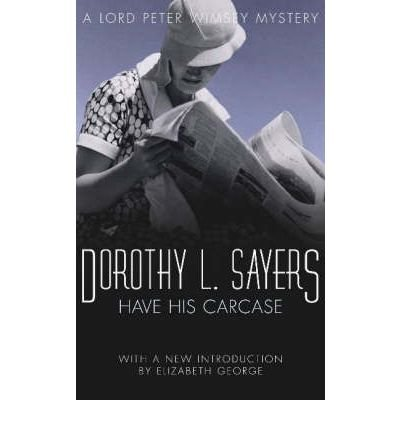 Have His Carcase (9780060809096) by Dorothy L. SAYERS