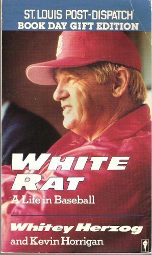 9780060809102: White Rat: A Life in Baseball