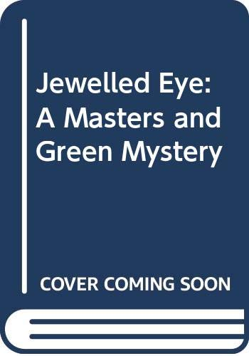 9780060809195: Jewelled Eye: A Masters and Green Mystery