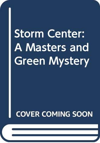 9780060809201: Storm Center: A Masters and Green Mystery