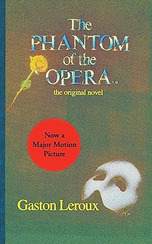 9780060809249: The Phantom of the Opera: The Original Novel