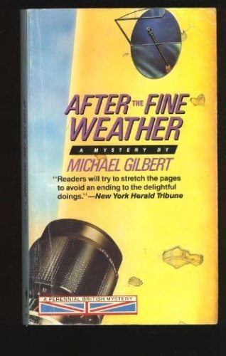 9780060809355: After the Fine Weather: A Perennial British Mystery