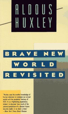 9780060809843: Brave New World Revisited