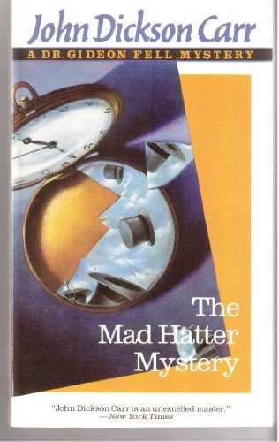 9780060809973: The Mad Hatter Mystery (Dr. Gideon Fell Mystery)