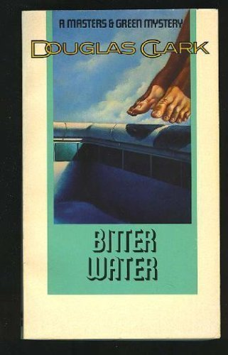 9780060810245: Bitter Water (Masters and Green Mystery)
