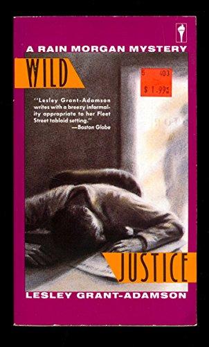 9780060810290: Wild Justice