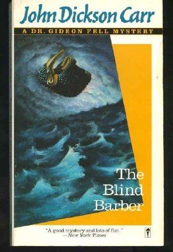 9780060810382: The Blind Barber (Dr. Gideon Fell Mystery)