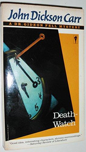 9780060810405: Death-Watch (A Dr. Gideon Fell Mystery)