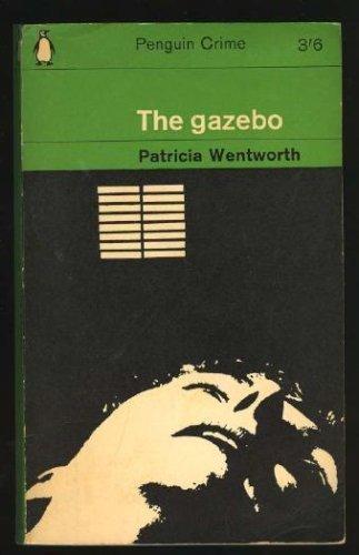 9780060810481: The Gazebo (A Miss Silver Mystery)