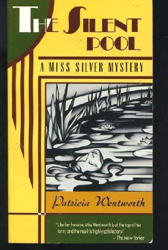 9780060810504: The Silent Pool  (Miss Silver Mystery)