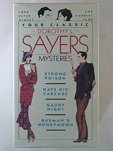 9780060810511: Four Classic Dorothy L. Sayers Mysteries: Strong Poison/Have His Carcase/Gaudy Night/Busman's Honeymoon