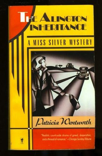 9780060812249: The Alington Inheritance: A Miss Silver Mystery