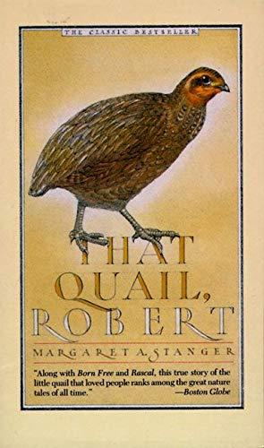 9780060812461: That Quail, Robert