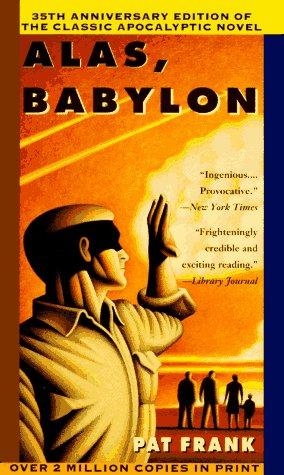 9780060812546: Alas, Babylon