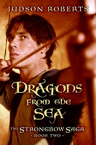 9780060813000: Dragons from the Sea (The Strongbow Saga, Book 2)