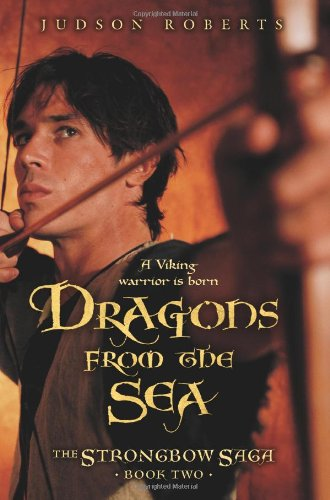 9780060813031: Dragons from the Sea (The Strongbow Saga, Book 2)