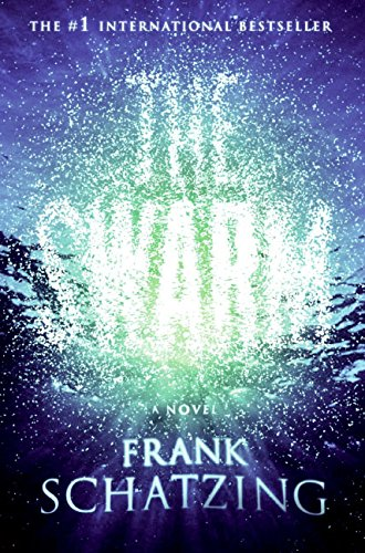 9780060813260: The Swarm: A Novel