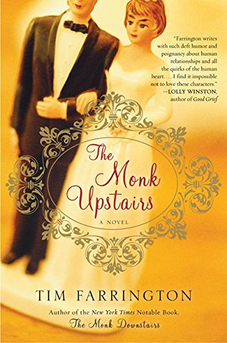 9780060815165: The Monk Upstairs: A Novel