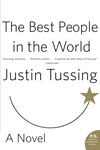 9780060815356: The Best People in the World: A Novel
